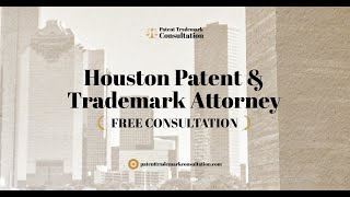 Trademark Attorney Houston - Get Answers About Patents, Trademarks and Copyrights
