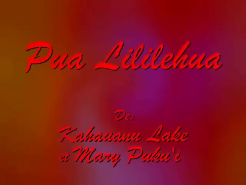 *PUA LILILEHUA*  The Hawaiian Karaoke Music of *HUI 'OHANA* and JOSEPH Chorus Voices