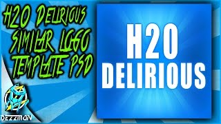 H20 Delirious SIMILAR LOGO TEMPLATE PSD