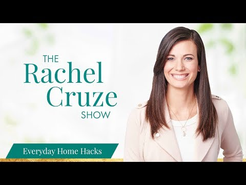 Home Hacks for Everyday Living - The Rachel Cruze Show