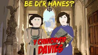 Y Chwiorydd Davies - Be di