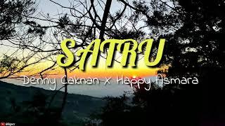 Lirik Satru - Denny Caknan X Happy Asmara (Unofficial)