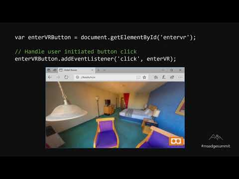 Microsoft Edge Web Summit 2017 Mixed Reality in Microsoft Edge with WebVR