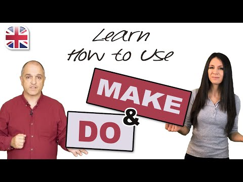 How to Use Make and Do in English