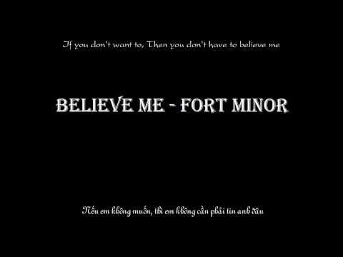 Believe me - Fort Minor [Vietsub+Karaoke]