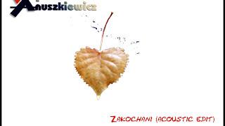 Voy Anuszkiewicz - Zakochani (piano edition)
