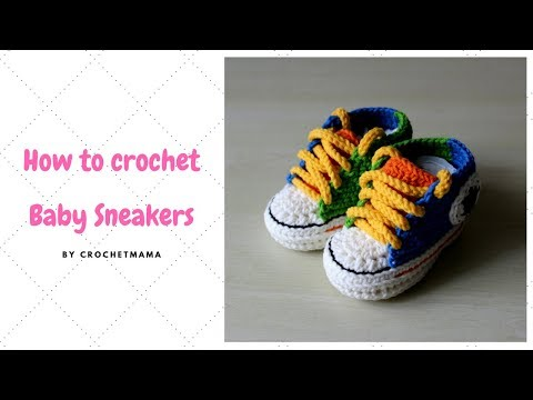 How To Crochet Baby Sneakers / Baby Booties With Non-slip Soles Tutorial And Pattern