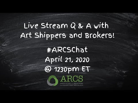 #ARCSChat April 21 2020 Shippers and Brokers