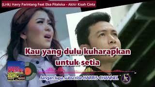 Lirik AKHIR KISAH CINTA - Harry Parintang Feat Elsa Pitaloka (Lagu Minang Terbaru 2019)