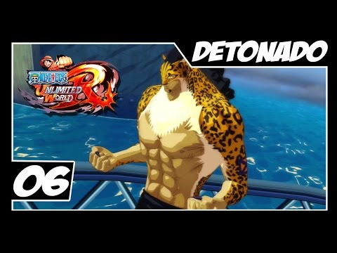 One Piece Unlimited World Red - Detonado Parte #6 - CP9 Lucci
