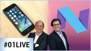 01LIVE HEBDO #112 : Android Nougat et spéciale iPhone 7 et 7 Plus