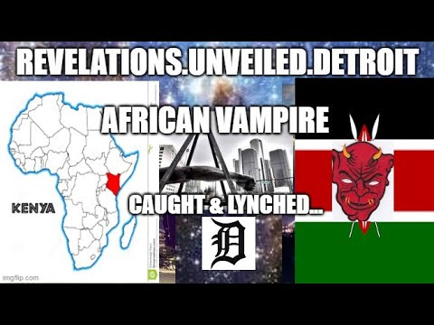 AFRICAN VAMPIRE, CAUGHT & LYNCHED...