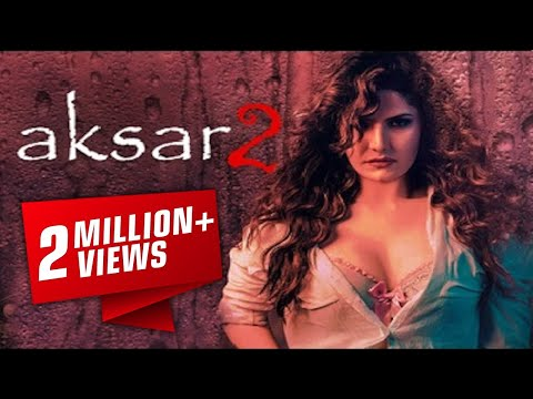 Aksar 2 (अक्सर २) 6 October 2017 - Bollywood Full Promotion Video