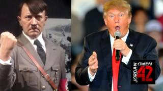 On Comparing Donald Trump to Adolf Hitler by Jordan Owen