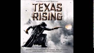 "George Strait - Take Me To Texas (From ""Texas Rising"" Mini Series Soundtrack)"