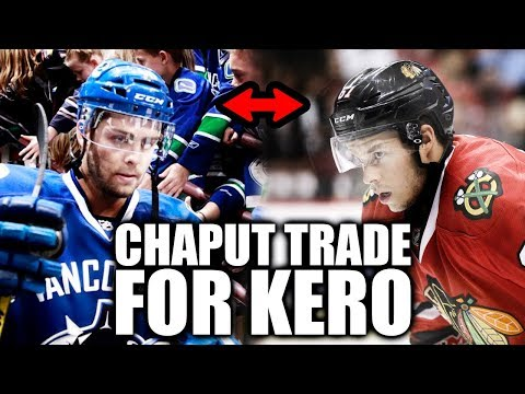 MICHAEL CHAPUT TRADED FOR TANNER KERO (VANCOUVER CANUCKS TRADE CHAPUT CHICAGO BLACKHAWKS TRADE KERO)