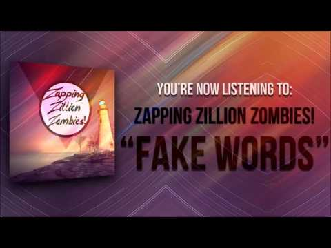"Zapping Zillion Zombies! - Fake Words ""NEW SINGLE OUT NOW!"""