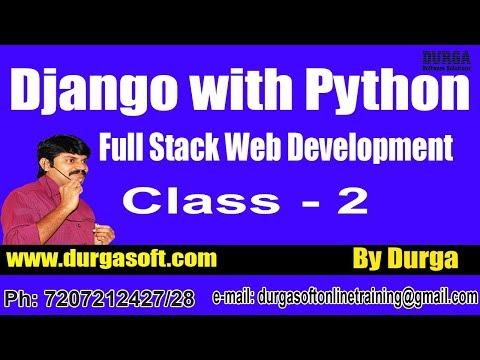 Web Development DJANGO With PYTHON Online Training By Durga Sir On 28-05-2018 @ 8PM