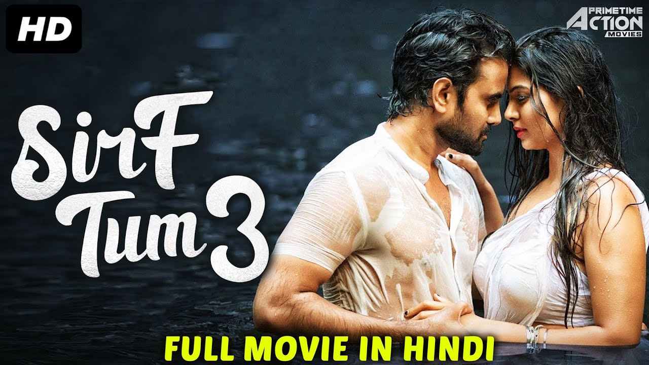 SIRF TUM 3 - Hindi Dubbed Romantic Full Movie | South Indian Movies Dubbed In Hindi Movie