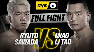 Ryuto Sawada vs. Miao Li Tao | ONE Championship Full Fight