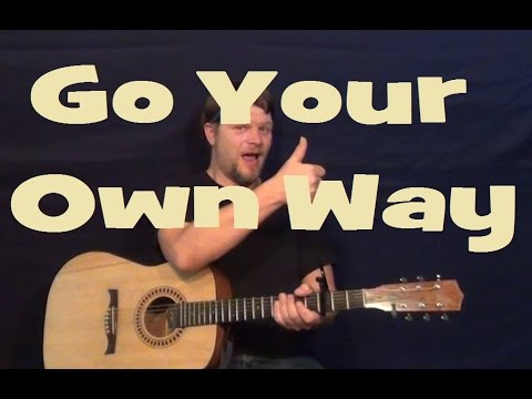 Go Your Own Way Fleetwood Mac Guitar Lesson Easy Strum Chords