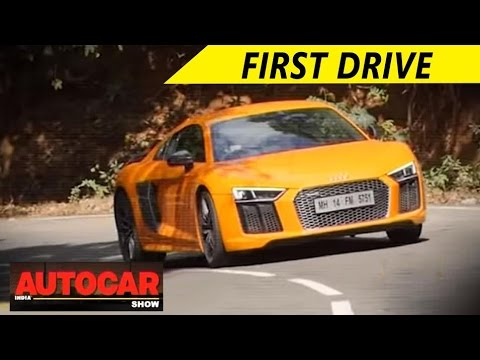 Audi R8 V10 Plus - First Drive & Full Review | Autocar India