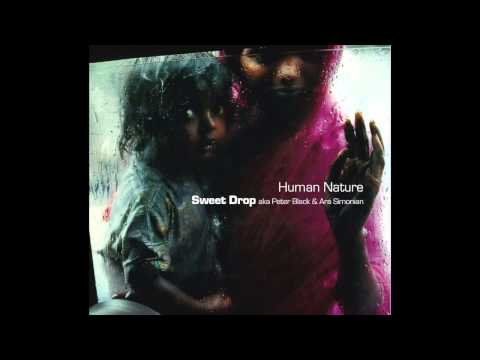 Sweet Drop - Human Nature