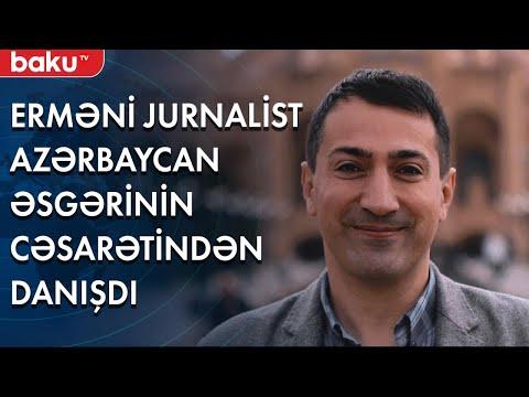 Erməni jurnalist Azərbaycan əsgərinin cəsarətindən danışdı - Baku TV