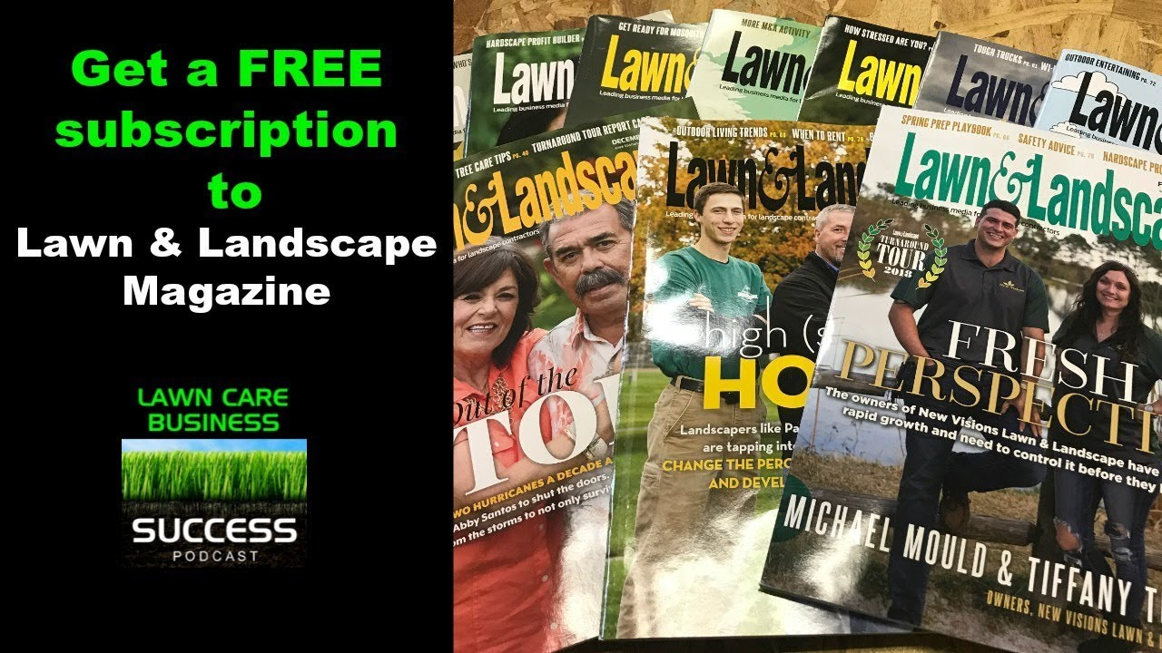 Get a free subscription to lawn and landscape magazine - Get A Free Subscription To Lawn And Landscape Magazine - YouTube