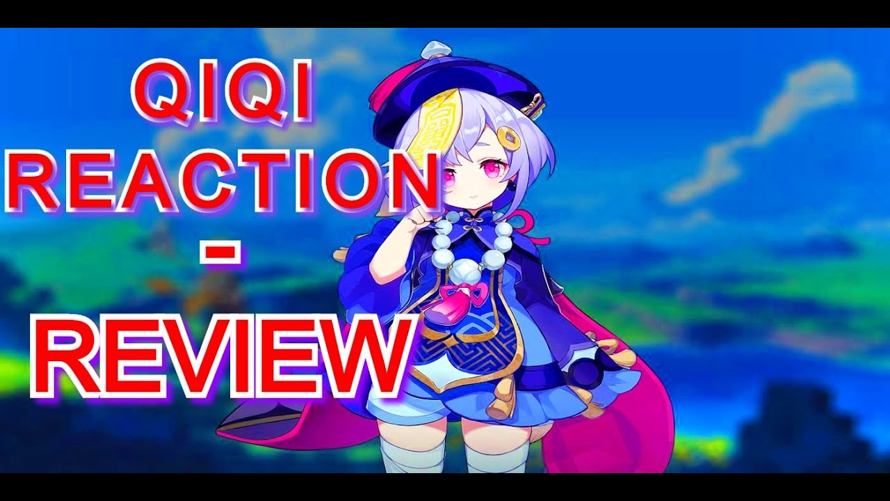 Collected Miscellany Reaction  - Qiqi Review|Genshin Impact