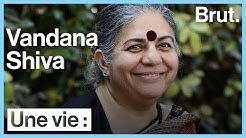 Une vie : Vandana Shiva