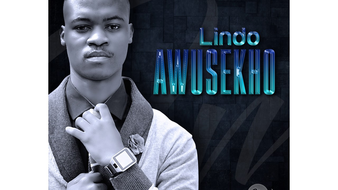 Lindo - Awusekho #1