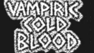 Vampiric Cold Blood - Sick Society