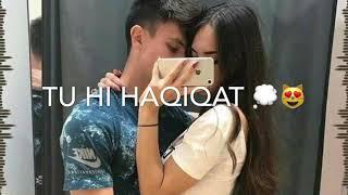 💖💖tu hi haqeeqat💖 whatsapp status💖, tu hi hakikat khwab tu