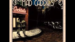 Watch Mad Caddies Rockupation video