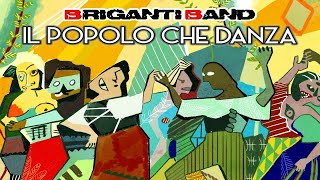 The best Italian World Music, Tammurriando by Briganti Band, Official Video - Taranta & Tarantella
