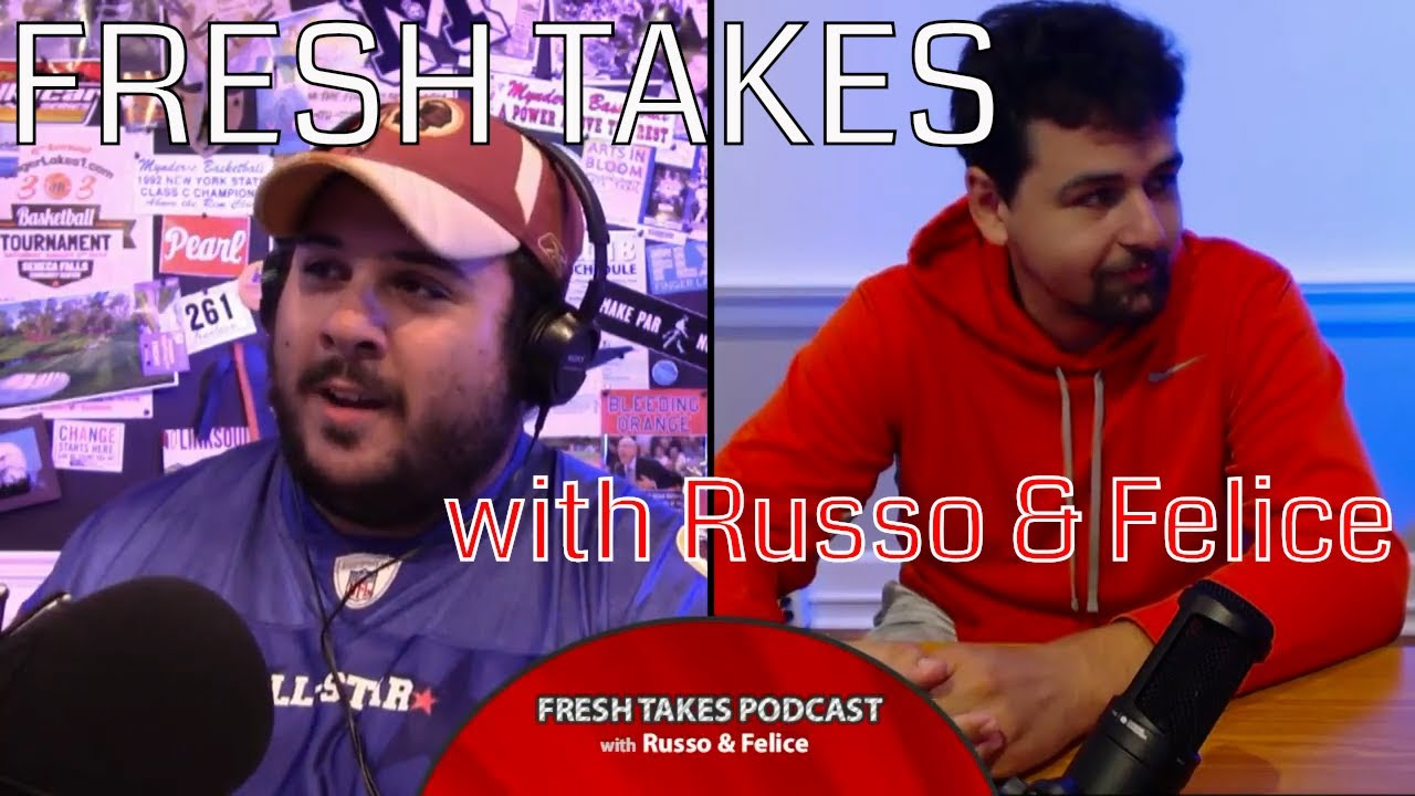 The big football preseason special .::. Fresh Takes with Russo & Felice (podcast)