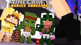 Minecraft Baby Daycare - THE BABIES GET ARRESTED!?