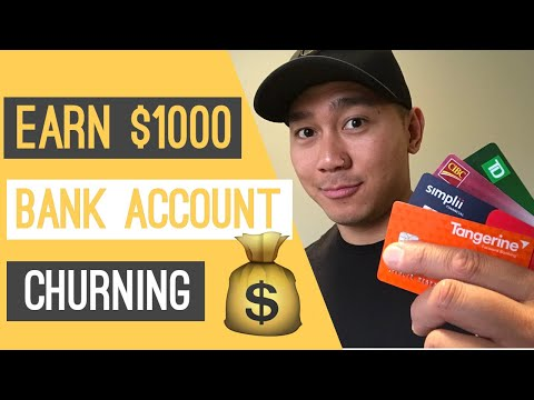 How I Made $1000 By Bank Account Churning (Canada)