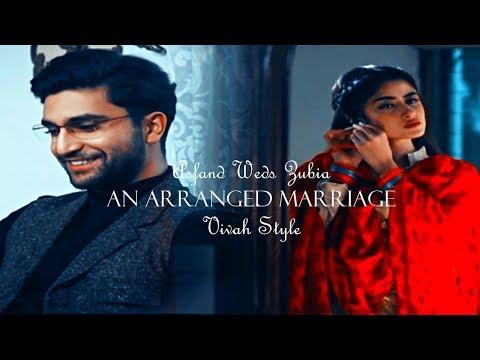 Asfandyar & Zubia ~ An Arranged Marriage    Vivah Style (Yakeen Ka Safar)