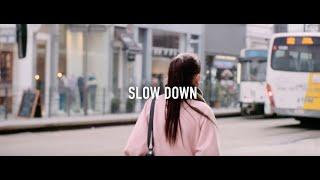 Ontdek het verhaal achter #GOEGAAN: Slow Down