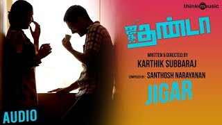 Jigar Official Full Song - Jigarthanda