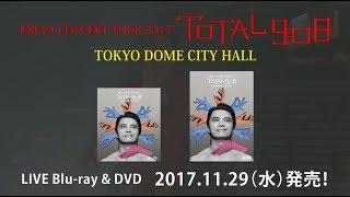 KREVA LIVE Blu-ray & DVD 『KREVA CONCERT TOUR 2017 「TOTAL 908」 TO...