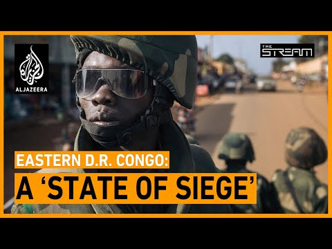 🇨🇩 How is a 'state of siege' changing eastern DR Congo? | The Stream