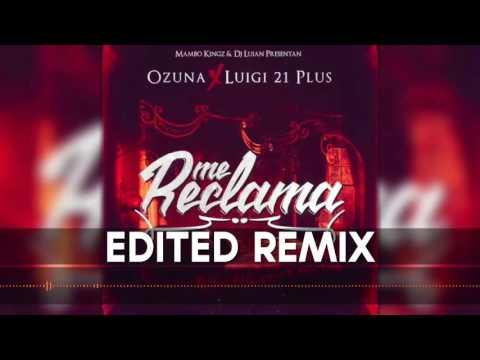 Me Reclama Remix Ft Ozuna, Luigi 21 Plus, Pusho, Alexio (Sin Kevin Roldan)