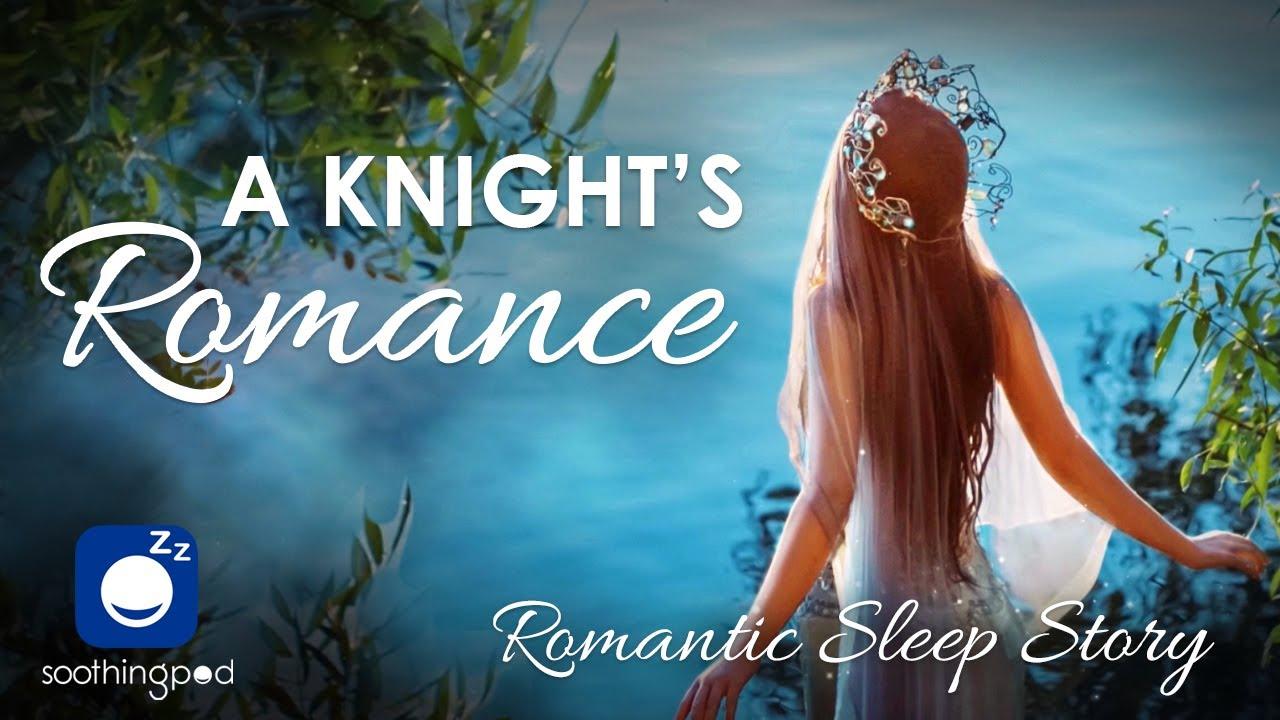 Bedtime Sleep Stories   A Knight's Romance 👸🛡️  Romantic Sleep Story for Grown Ups