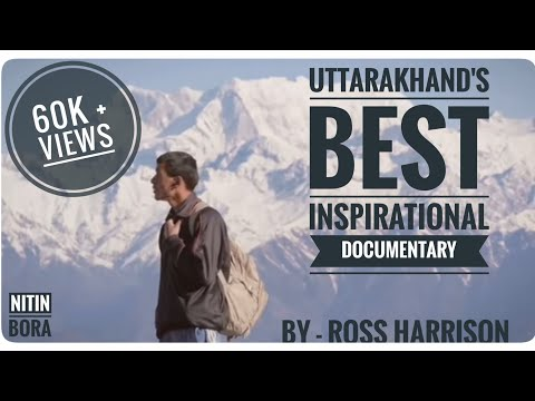 An Inspiring Documentary that people of Uttarakhand must watch