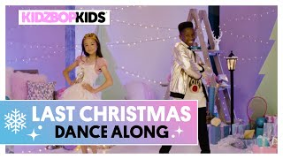 KIDZ BOP Kids - Last Christmas (Dance Along) [KIDZ BOP Christmas]