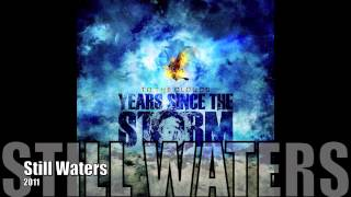 Watch Years Since The Storm Still Waters video