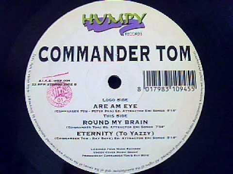 Commander Tom - Round My Brain